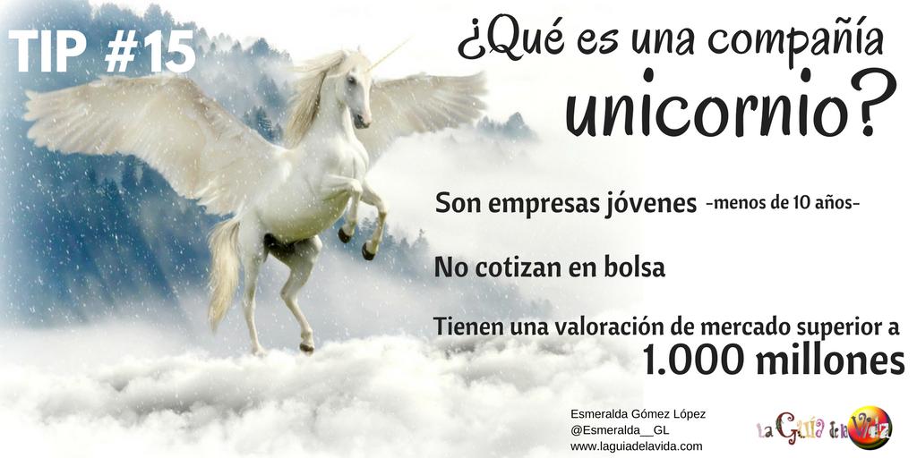 TIP 15 Qué es una empresa unicornio